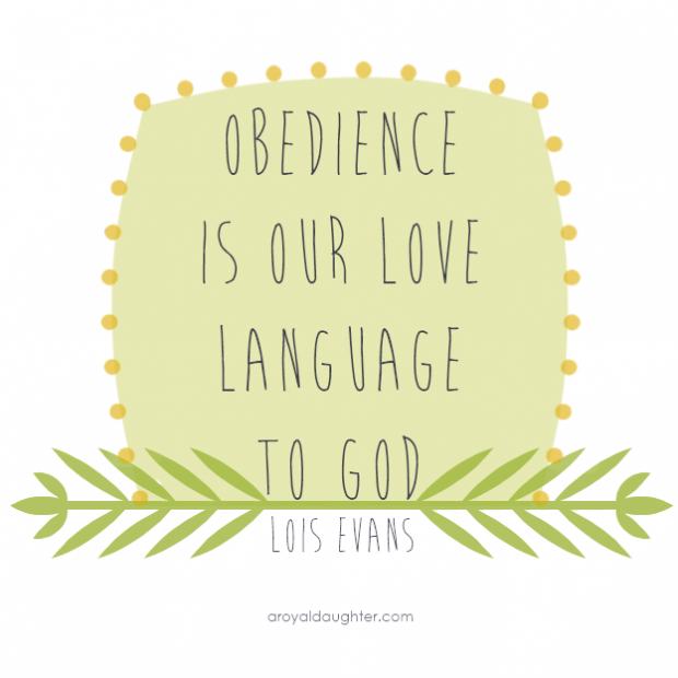 Obedience is our love language to God