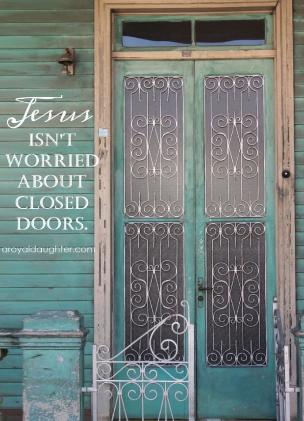 Jesus is not worried about closed doors - encouragement for #infertility from A Royal Daughter.