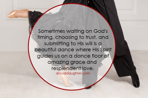 His Spirit guides us on a dance floor of amazing grace and resplendent love